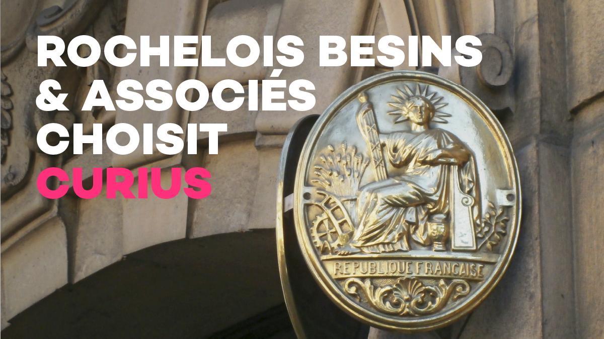 Rochelois Besins et associés choisit Curius